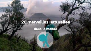 20 merveilles naturelles dans le monde