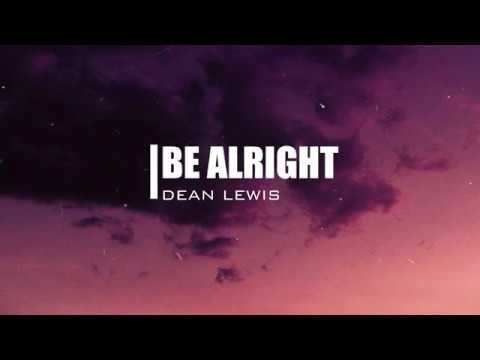 Dean Lewis - Be Alright (Slowed) [3am Aesthetic Lyrics]