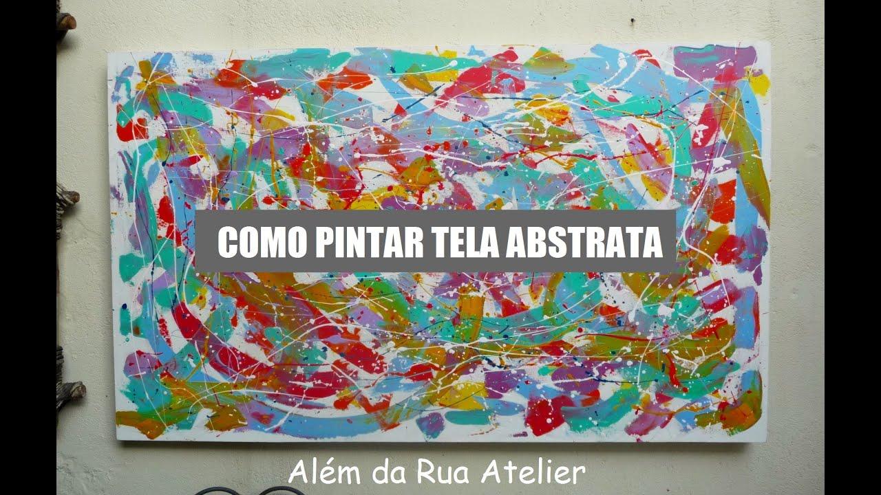 Como pintar tela abstrata parte 1 doovi - Como pintar sobre tela ...