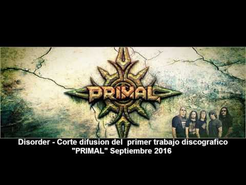 PRIMAL - Disorder - Corte difusion 2016
