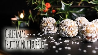 Christmas Fruit N' Nut Truffles - No-bake, Easy, Gluten-free, Dairy-free Without Refined Sugar