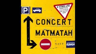 Matmatah - La fille du chat noir (Live)