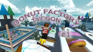BUILD MY OWN DONUT FACTORY | TYCOON ROBLOX | KID GAMING FREE LETS PLAY