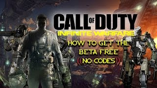 How to get CALL OF DUTY INFINITE WARFARE BETA NO CODE NEEDED! on PS4 - DOWNLOAD NOW!!!