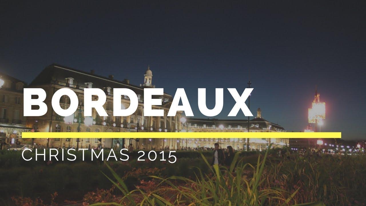 illuminations noel 2018 bordeaux Illuminations de Bordeaux pour Noël 2015   Christmas lights   YouTube illuminations noel 2018 bordeaux