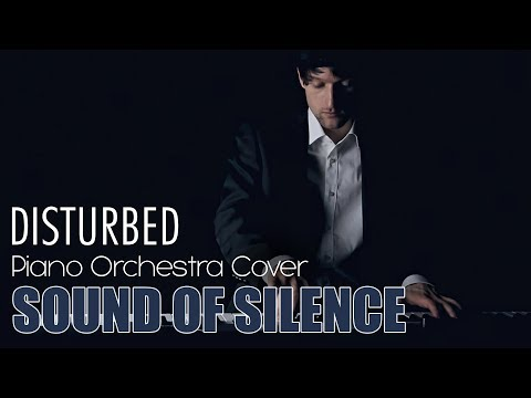 Sound of Silence - Simon and Garfunkel Piano Orchestra Cover - Inspired by Disturbed