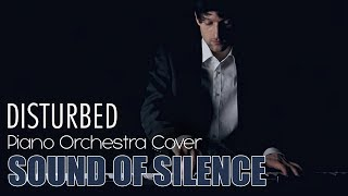 Sound of Silence - Simon and Garfunkel (Piano Orchestra Cover) - Inspired by Disturbed