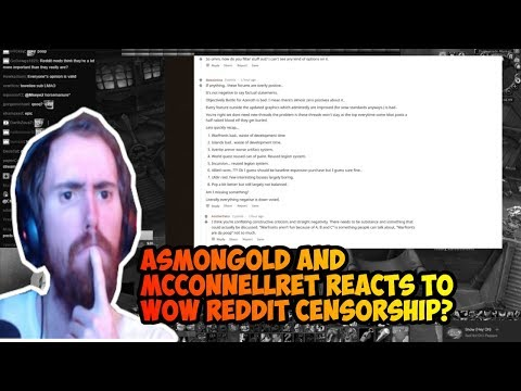 Asmongold and McconnellRet reacts to wow bfa reddit censorship?