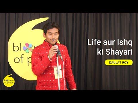 Life Aur Ishq Ki Shayari By Daulat Roy | Poetry Open Mic | Blossom Of Poetry