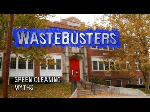 Wastebusters: Green Cleaning Myths