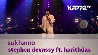 Sukhamo - Stephen Devassy ft. Harithdas - Music Mojo Season 2 - Kappa TV