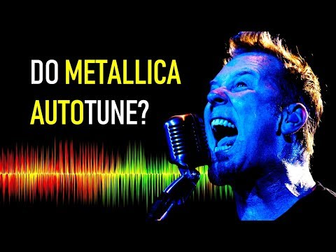 Do Metallica use Auto-Tune?