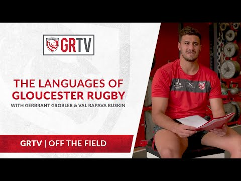 The Languages of Gloucester Rugby with Gerbrandt Grobler & Val Rapava Ruskin