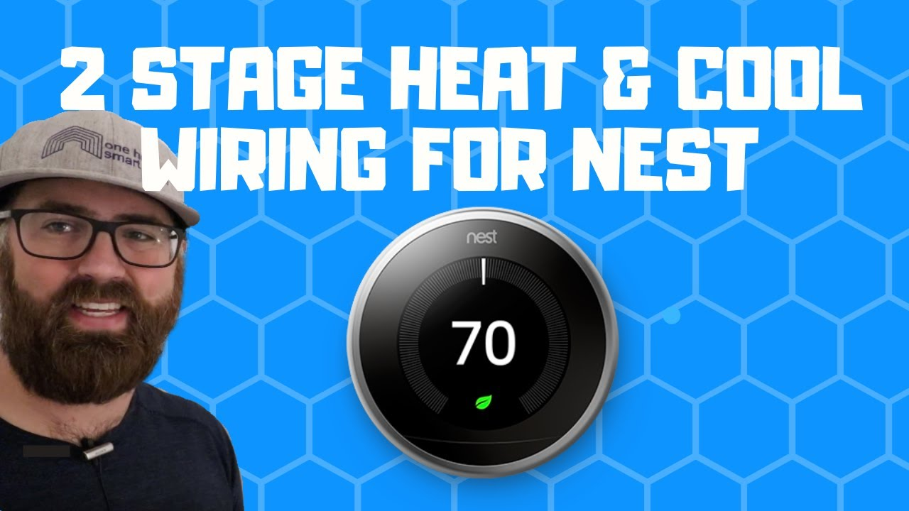 2 Stage Thermostat Wiring For Nest Youtube