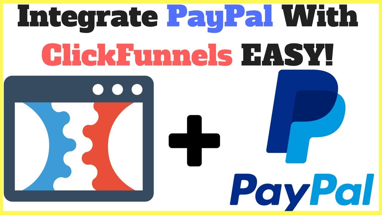 How To Integrate Paypal With Clickfunnels Easily For Your Ecommerce Sales Funnels!!