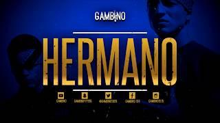 GAMBINO - HERMANO - 2018