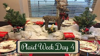 PLAID WEEK DAY 4 | PLAID CHRISTMAS TABLESCAPE | 2017