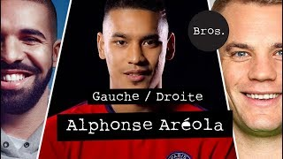 Alphonse areola - gauche / droite - drake ou manuel neuer ?