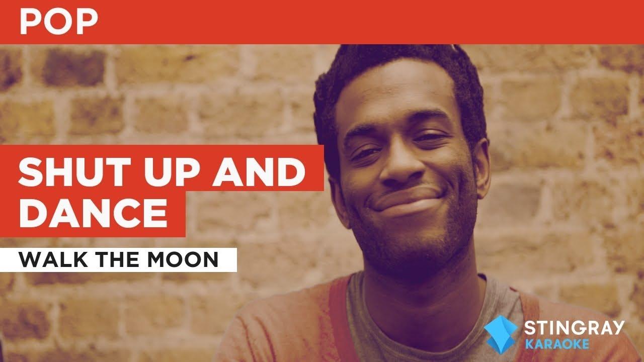 Shut Up and Dance : WALK THE MOON | Karaoke with Lyrics