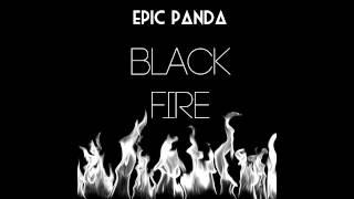 Download The Oddword vs. SX - Black Fire (Epic Panda Mash-up) Mp3 and Videos