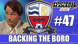 Backing the Boro FM18 | NUNEATON | Part 47 | CAN'T WIN ANYTHING WITH KIDS | Football Manager 2018