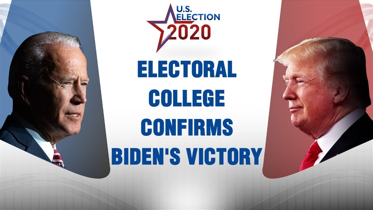US Election 2020: Electoral college formalises Joe Biden's victory | Donald Trump | United Stat