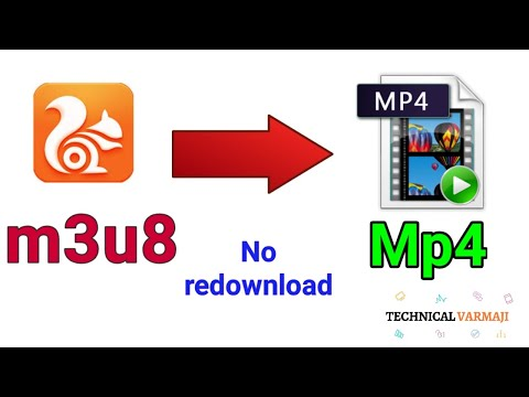 Convert Uc Browser downloaded video m3u8 to mp4 without redownload