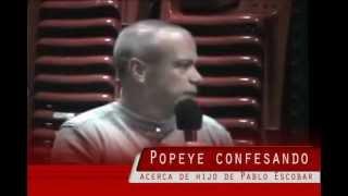 Repeat youtube video El hijo de Pablo Escobar segun Popeye