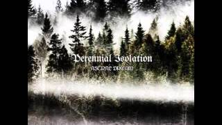 Perennial Isolation - A Path Between Space and Time I (2015)