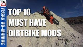 TOP 10 MUST HAVE DIRT BIKE MODS ( 2 stroke or 4 stroke )