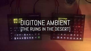 The Ruins in the Desert (Digitone + Digitakt Ambient)