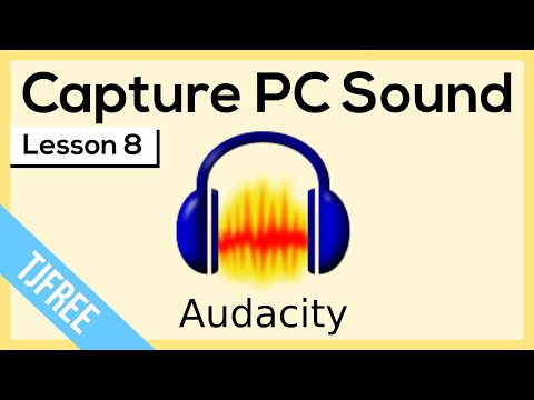 Audacity Lesson 8 - Record Audio From Computer Speakers