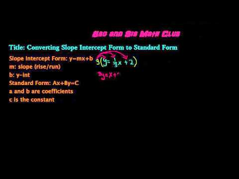 Bro And Sis Math Club Converting Slope Intercept Form To Standard