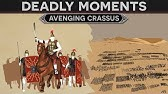 Deadly Moments in History - Avenging Crassus