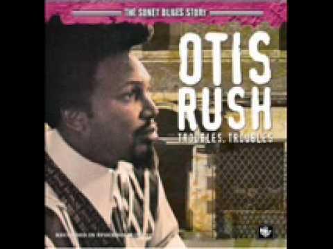 Otis Rush - Whole Lotta Lovin'