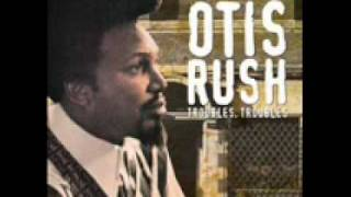Otis Rush - Whole Lotta Lovin