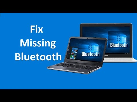 Bluetooth Missing From Device Manager Fix