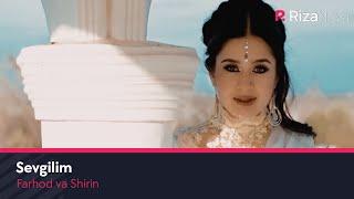 Farhod va Shirin - Sevgilim | Фарход ва Ширин - Севгилим