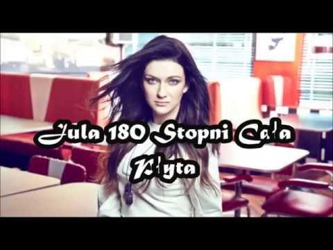 Jula 180 Stopni ( Cała Płyta )