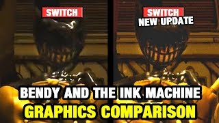 Bendy and the Ink Machine Graphics Comparison - Switch vs Switch New Update