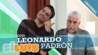 Sí Luis: Leonardo Padrón