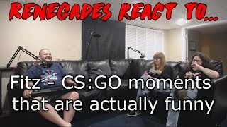 Renegades React to... Fitz - CS:GO moments that are actually funny
