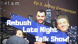 Guy Annoys Girlfriend with Surprise GUEST!! |Really REALLY Late Show| Jeffrey Emerson Part 1.