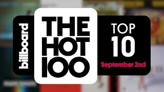 Early Release! Billboard Hot 100 Top 10 September 2nd, 2017 Countdown | Official