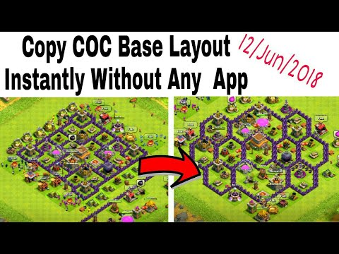 COC Copy Base Map Layout Without Any App 2018