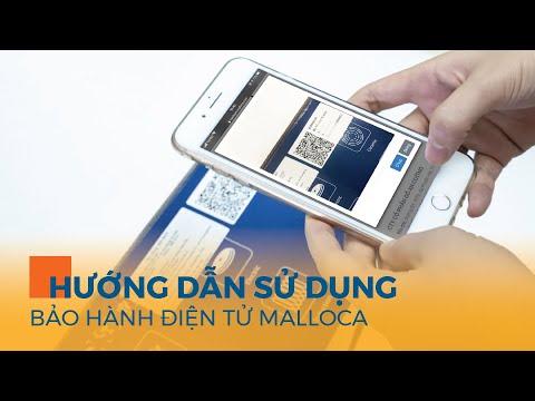 Hướng dẫn sử dụng bảo hành điện tử Malloca