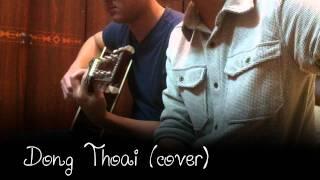 (Xèm Boai cover) Đồng Thoại - Minh Vương