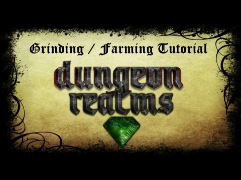 Dungeon Realms - Guide To Grinding / Farming / Gear