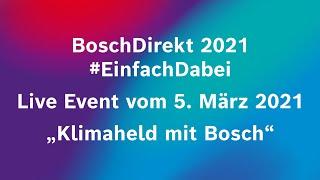Klimaheld mit Bosch #einfachDirekt
