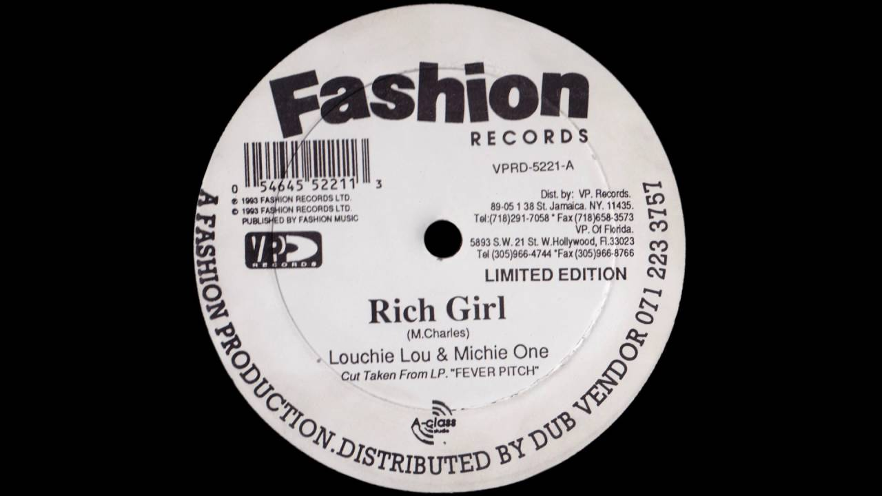 Rich Girl Louchie Lou 46 Michie One